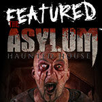 Asylum Haunted House